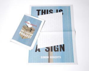 The Election Project / This is a Sign newspaper bundle