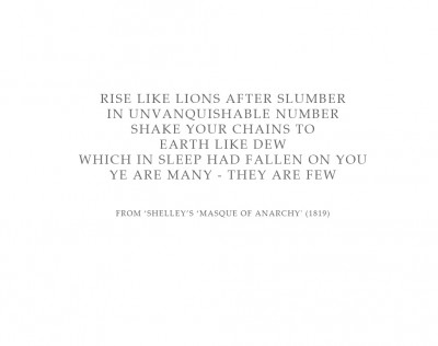 Quote from Shelley'€™s '€˜Masque of Anarchy'€™ (1819)